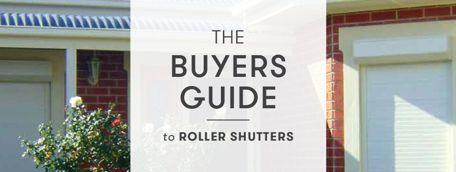 Roller Shutters - How to choose the best outdoor roller shutters