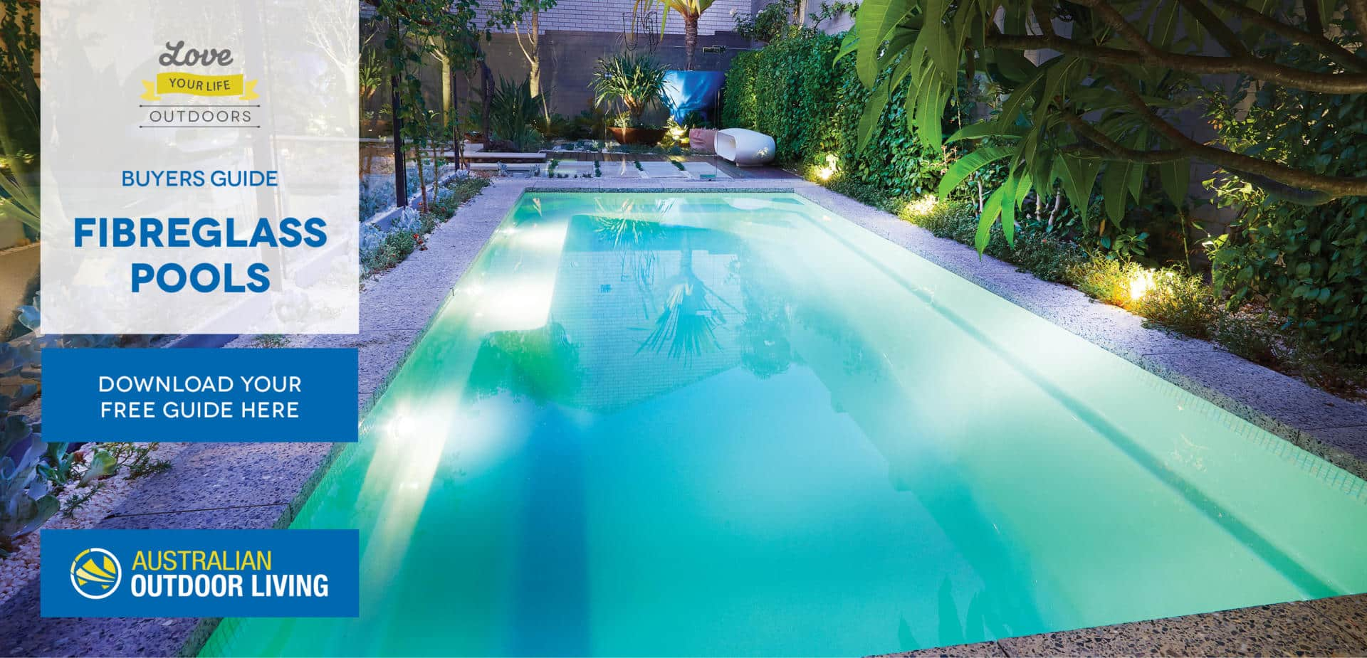 Buyers Guide - fibreglass Pools.