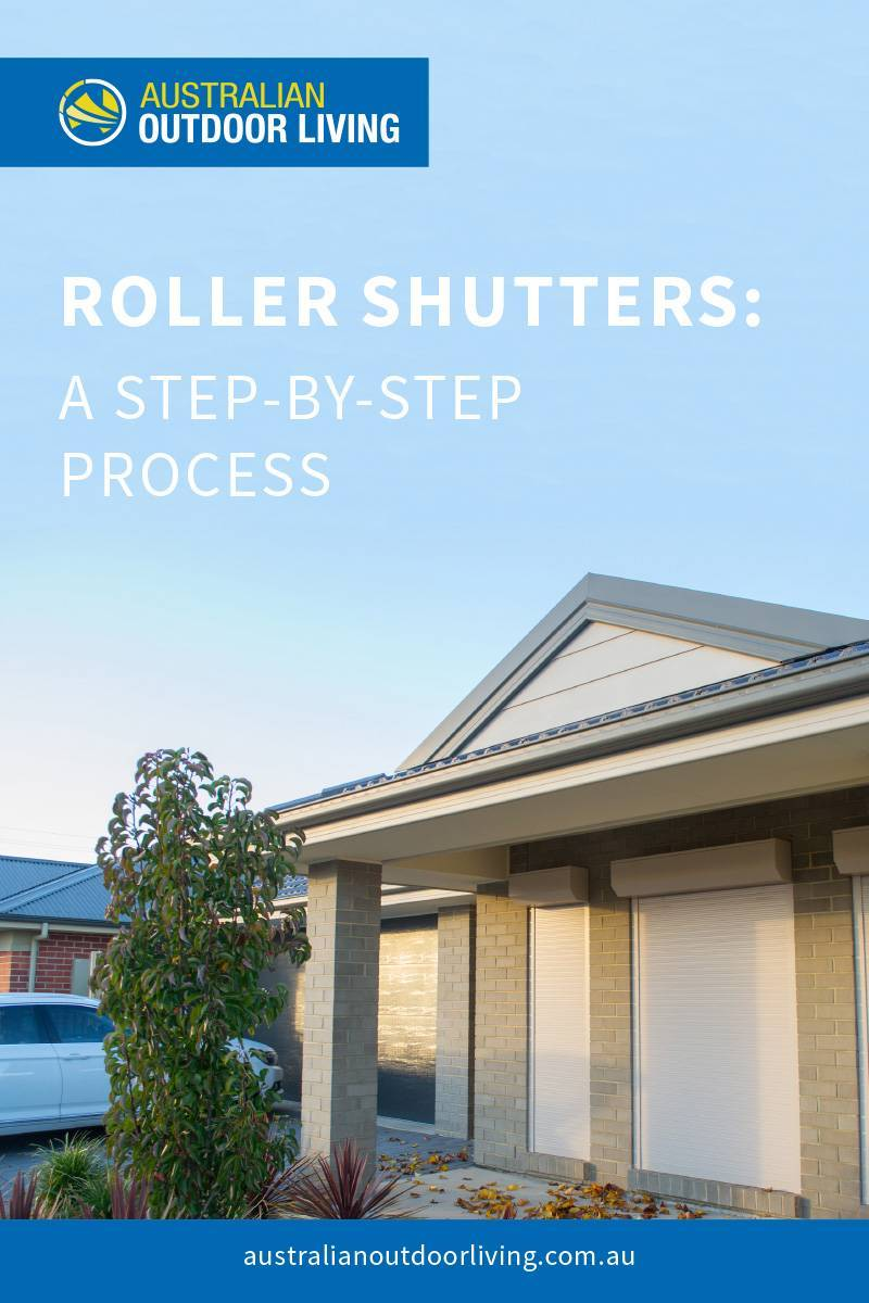 Roller Shutters - A Step-by-Step Process